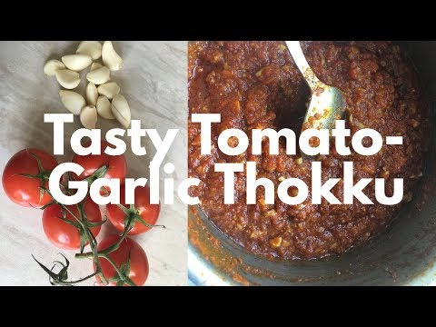 Simple & Quick Tomato-Garlic Thokku in Tamil | Side dish Recipe in Tamil