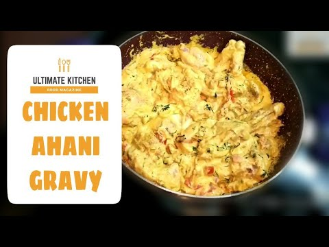 CHICKEN AHANI GRAVY || Tasty Chicken Gravy Recipe - Tamil.