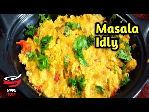 MASALA IDLY | மசாலா இட்லி | LEFT OVER IDLY RECIPE IN TAMIL