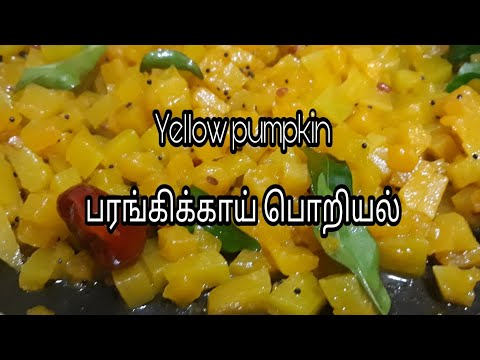Parangikai | Yellow pumpkin poriyal | Tamil