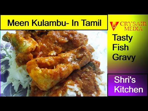 Meen kulambu in Tamil | மீன் குழம்பு | Meen kulambu recipe | Episode - 11 | Fish Gravy in Tamil