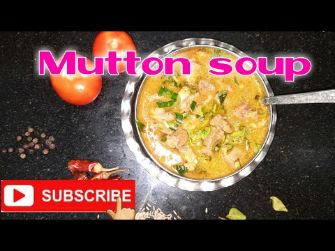 Muttonsoup / மட்டன்சூப் / Mutton Soup in tamil