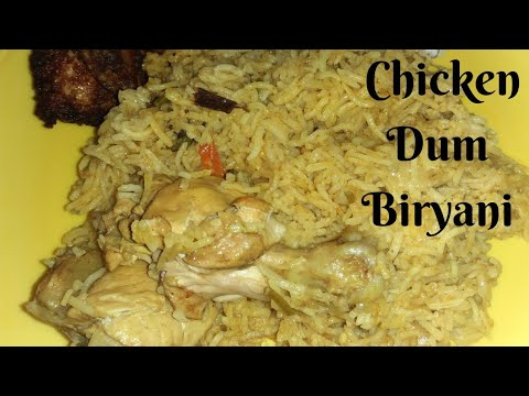 Chicken Dum Biryani | Chicken Dum Biryani restaurant style | chicken biryani recipe