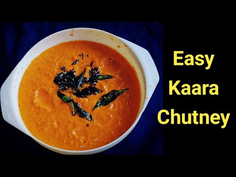 Kaara Chutney || Easy Red Chutney || Mulaku Chutney For Idly, Dosa...|| South Indian Recipes ||