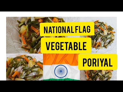 Colourful NATIONAL FLAG VEGETABLE PORIYAL|  best diet for weight loss,😊  recipe in tamil.