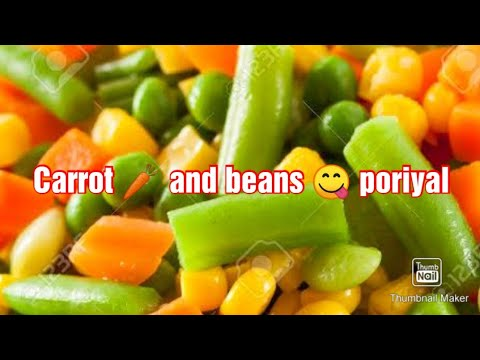 Carrot beans poriyal / simple style. / carrot / beans / Tamil / village style 🥕🌿🌱