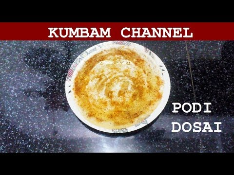 Podi Dosai Cooking Recipe in Tamil/How To Prepare Podi Dosa Cooking Tamil Recipes