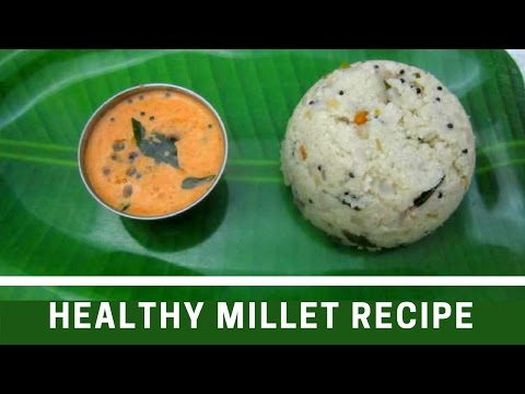 Simple Millets Upma Recipe | Kuthiraivali Upma | Tamil Food Corner