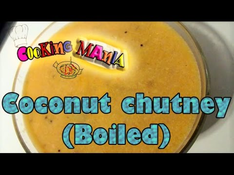 Coconut chutney in Tamil (Boiled) | Thengai chutney in Tamil (Boiled) | Cooking Mania