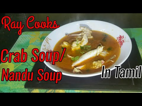 Crab Soup Recipe in Tamil   நண்டு சூப்   Nandu Soup   Ray Cooks