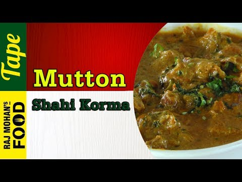 Mutton Kurma Recipe in Tamil |  மட்டன் குருமா | Mutton Shahi Kurma recipe | Chef RajMohan Recipes