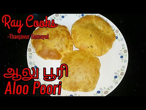 Aloo Poori Recipe in Tamil | ஆலு பூரி | Potato Poori | Ray Cooks - Thanjavur Samayal
